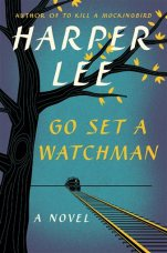 "This book cover released by Harper shows ""Go Set A Watchman,"" a follow-up to Harper Lee's ""To Kill A Mockingbird."" Sales dropped sharply for Harper Lee's ""Go Set a Watchman"" in its second week of publication but it remained the best-selling book in the country for the week ending July 26, according to Nielsen BookScan. On Wednesday, July 29, 2015, Nielsen reported sales of 220,000 for ""Watchman,"" less than a third of Nielsen's total for the novel's first week on sale. (AP Photo/Harper)"