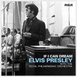 "This  CD cover image released by RCA shows ""If I Can Dream,"" a release by Elvis Presley with the Royal Philharmonic Orchestra. A new CD scheduled for release in November 2015 will unite the music of Elvis Presley with the Royal Philharmonic Orchestra on songs like ""Burning Love"" and ""Love Me Tender."" The album, to be formally announced Wednesday, Aug. 5, 2015, also features a duet with Michael Buble on ""Fever"" and appearances by the singers Il Volo and guitarist Duane Eddy. (RCA via AP)"