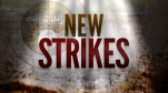 new strikes