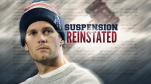 Tom Brady Suspension Reinstated