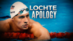 Lochte Apology