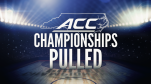acc-championships-pulled